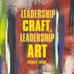 Leadership Craft, Leadership Art