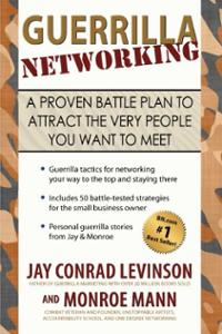 guerrilla-networking-proven-battle-plan-attract-very-people-jay-conrad-levinson-paperback-cover-art