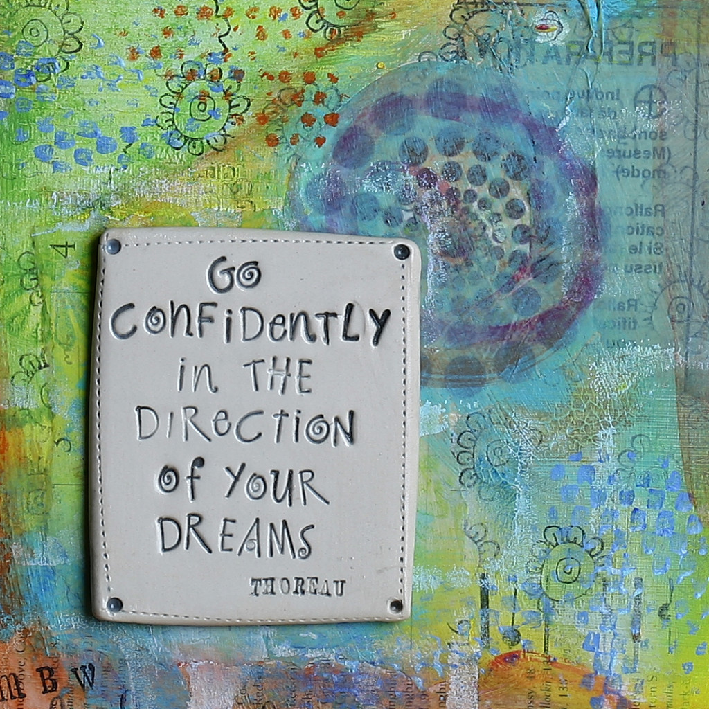 Go-Confidently-in-the-Direction-of-Your-Dreams-Thoreau-Mixed-Media